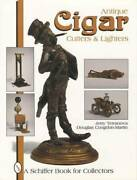 Antique Cigar Cutters And Striker Lighters Collector Guide Bronze Figural Adv More