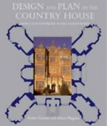 Design And Plan In The Country House From Castle Donjons To Palladian Boxes P