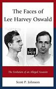 The Faces Of Lee Harvey Oswald The Evolution Of An Alleged Assassin, Johnson.+
