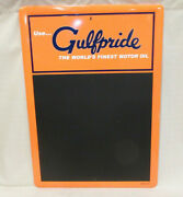Gulf Oil And Gas Company Gulfpride Worlds Finest Motor Oil Metal Chalkboard Sign