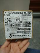 Franklin Electric 4 Submersible Motor 3- Wire 300lb Thrust Hp1/2 214505900gs