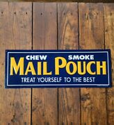 Vintage Mail Pouch Chew Smoke Treat Yourself To The Best Metal Sign 21 X 7 3/4