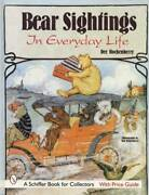 Antique Teddy Bears Collector Reference Books, Post Cards, Advert, Figures More