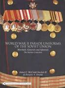 Wwii Parade Uniforms Of Soviet Union Military Officers - Reference - Russia