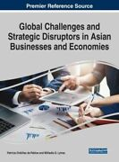 Global Challenges And Strategic Disruptors In Asian Businesses And Economies New