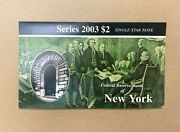 2003 Star 2 New York Two Dollar Federal Reserve Bank Note Unc