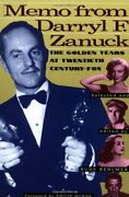 Memo From Darryl F. Zanuck The Golden Years At Behlmer Paperback Paper.+