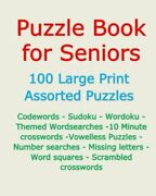 Puzzle Book For Seniors 100 Large Print Assorted Puzzles By Terry Murphy