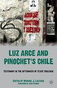 New Luz Arce And Pinochetand039s Chile Testimony In The Aftermath Of State Violence