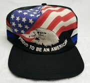 Vintage 80s Proud To Be An American Usa Flag Eagle 3 Three Stripe Hat Freedom