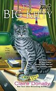The Big Kitty A Sunny And Shadow Mystery By Claire Donally
