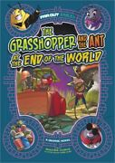 The Grasshopper And The Ant At The End Of The World A Graphic Novel Hardback O