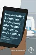 Implementing Biomedical Innovations Into Health Education And Practice Nouveau W