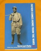 Father Comes Home From The Wars Parts 1 2 And 3 Suzan-lori Parks Civil War Play