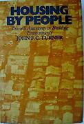 Housing By People Toward Autonomy In Building Environments John