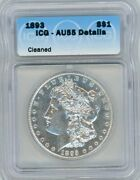 1893-p Morgan Silver Dollar Icg Au55 Almost Uncirulated Sharp Strike And Luster