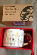 Starbucks Seattle You Are Here Collection 2014 Christmas Holiday Mug Ornament
