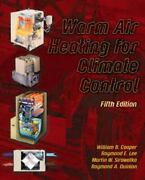 Warm Air Heating For Climate Control Cooper Deceased William Acceptable Book