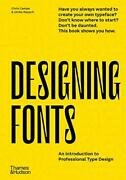 Designing Fonts An Introduction To Professional Type Design. Campe Rausch