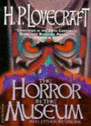 The Horror In The Museum And Other Revisions By H. P. Lovecraft