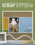 Scrap Simple Using Minimal Design To Create Beautiful Scrapbook Pages By Hilla