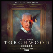 Torchwood Curios Audio Book. See Description For Details.