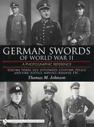 Wwii German Swords Collector Guide Vol 3 Police Railway Dlv Customs And Others