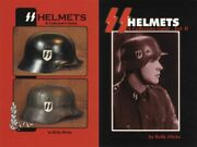 2 Books Ss Helmets 1 And 2 Collector Wwii German Third Reich Headgear Kelly Hicks