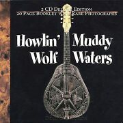 Muddy Waters And Howlin' Wolf The Gold Collection - 40 Classic Performances