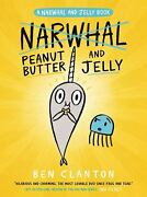Peanut Butter And Jelly A Narwhal And Jelly Book 3 Paperback Ben