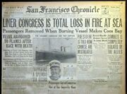 1916 San Francisco Front Page - Pacific Coast Steamship Congress Catches Fire