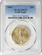 2000 Gold Eagle 25 Pcgs Ms70 Pop Only 36 Coins