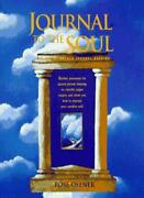 Journal To The Soul The Art Of Sacred Journal Keeping By Rose Offner