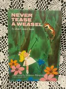 Never Tease A Weasel. By Jean Conder Soule. First Edition 1964 Hardcover.