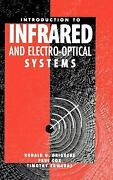 Introduction To Infrared And Electro-optical Systems Ronald G. Dr