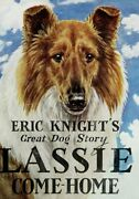 1940 Lassie Come Home By Eric Knight Color/bandw Marguerite Kirmse Hb In Dj