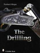 The Drilling - Vintage German 3 Barrel Guns Collector Reference Makers And More