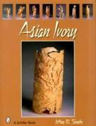 Antique Asian Ivory Reference Book - Carved Chinese And Japanese