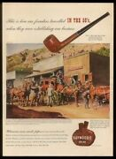 1945 Wells Fargo Wagon Stagecoach Stage Stop Art Kaywoodie Briar Pipe Print Ad