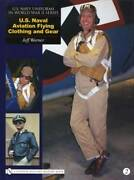 Us Naval Aviation Collector Guide - Wwii Navy Flying Gear And Uniform Id