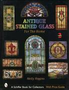 Antique Leaded Stained Glass Windows - Collector And Home Decorating Guide