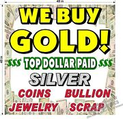 4' X 4' Vinyl Banner We Buy Gold Silver Coins Top Dollar Paid