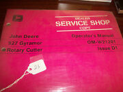 John Deere Tractor Operator's Manual 527 Gyramor Rotary Cutter Issue D1