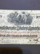 1862 Confederate States Of America 100 Note Hand Signed And Stamped L@@k