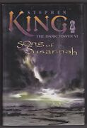 Stephen King, Song Of Susannah The Dark Tower Vi, 1st Trade/1st, F/f