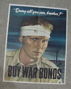 Orig. Wwii Poster Solider Head Band War Scene Doing All You Can Brother Sloan