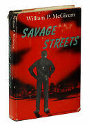 Savage Streets By William P. Mcgivern Signed First Edition 1959 Jd Rogue Cop