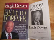 Hugh Downs Signed Fifty To Forever 1994 1st Ed Book Coa Abc's 20/20 Nbc News