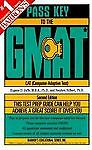 Pass Key To The Gmat By Barron's Educational Editorial Staff, Stephen Hilbert...