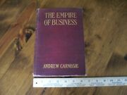 Collectible Antique Book The Empire Of Business By Andrew Carnegie April 1902